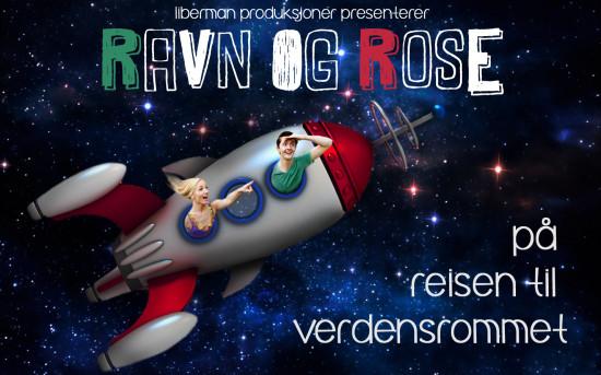 Ravn og Rose, på reisen til verdensrommet